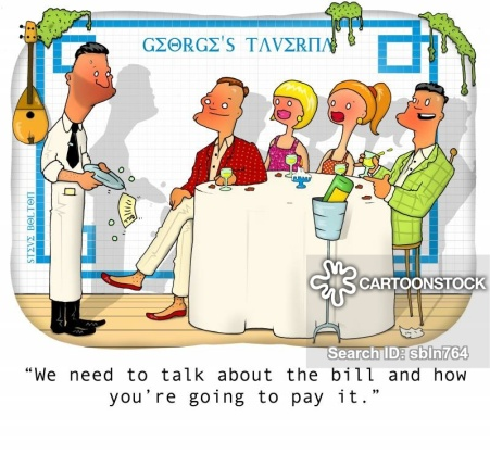 """We need to talk about the bill and how you're going to pay it."""